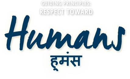 Principle #1: Respect Toward Humans